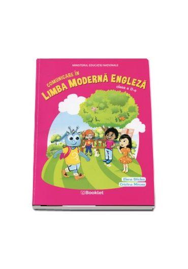 Comunicare in Limba Moderna Engleza. Manual pentru clasa a II-a