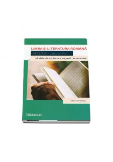 Simulare, limba si literatura romana pentru clasa a VII-a
