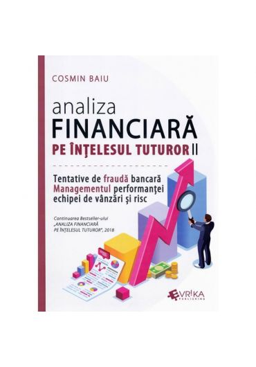 Analiza financiara pe intelesul tuturor Ed.2