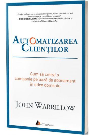 Automatizarea clientilor