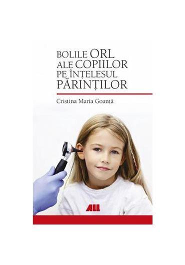 Bolile ORL ale copiilor pe intelesul parintilor