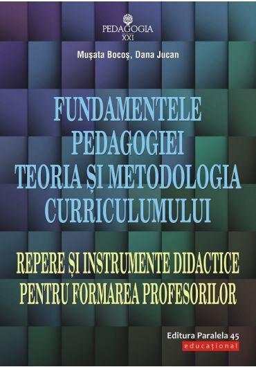Fundamentele pedagogiei. Teoria si metodologia curriculumului ed IV