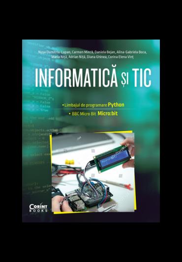 Informatica si TIC pentru clasa a VII-a. Programare in limbajul Python si Micro:bit