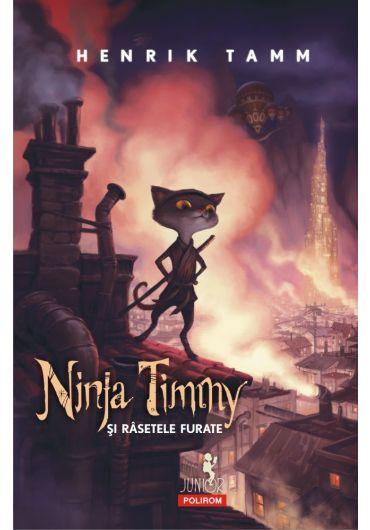 Ninja Timmy si rasetele furate