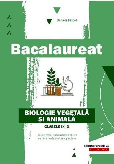 Bacalaureat 2020. Biologie vegetala si animala cls IX-X