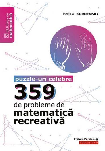 359 de probleme de matematica recreativa. Puzzle-uri celebre ed II