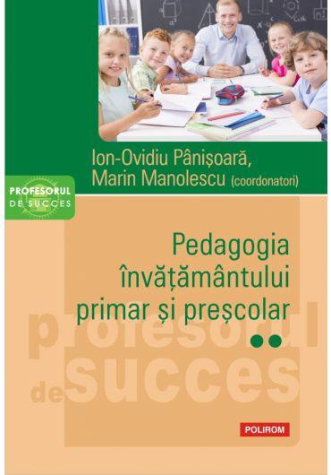 Pedagogia invatamantului primar si prescolar. Vol. al II-lea