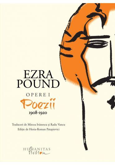 Opere I. Poezii 1908-1920