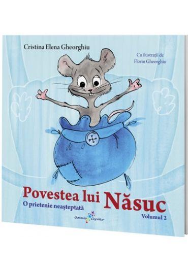 Povestea lui Nasuc, volumul II. O prietenie asteptata