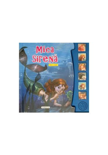 Carte cu sunete - Mica Sirena
