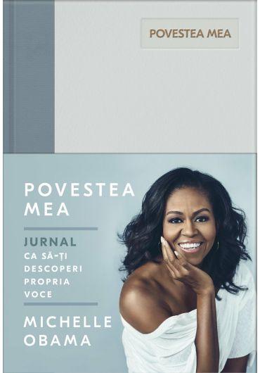 Povestea Mea. Jurnal. Michelle Obama