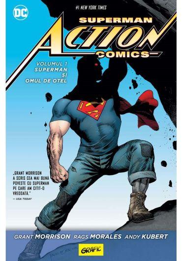 Superman Action Comics. Volumul 1 - Superman si omul de otel