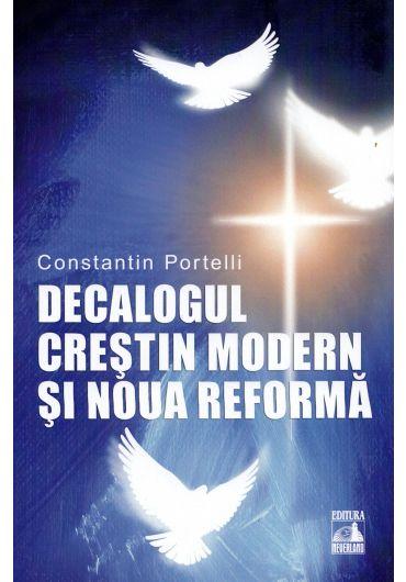 Decalogul crestin modern si noua reforma