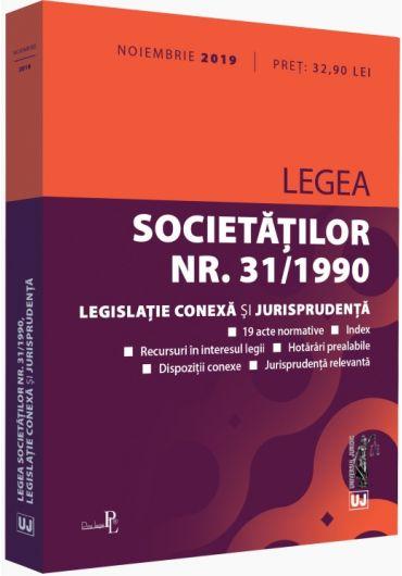 Legea societatilor nr. 31/1990. legislatie conexa si jurisprudenta, Noiembrie 2019