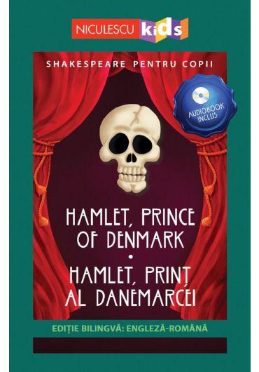 Hamlet, Prince of Denmark/Hamlet, print al Danemarcei + CD