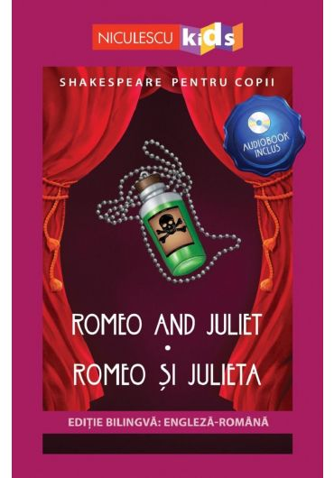 Romeo and Juliet/Romeo si Julieta + CD