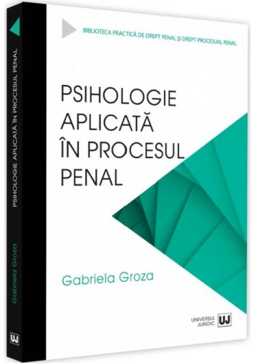Psihologie aplicata in procesul penal