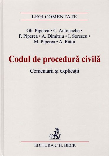 Codul de procedura civila. Comentarii si explicati