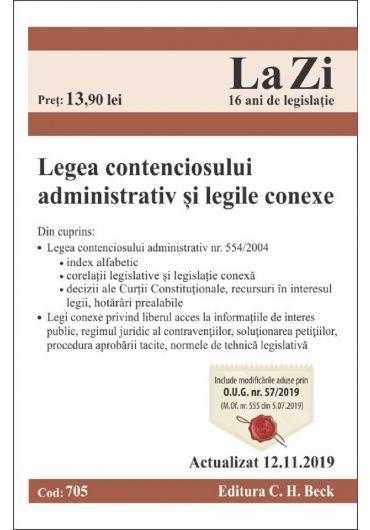 Legea contenciosului administrativ si legile conexe. Actualizat 12.11.2019