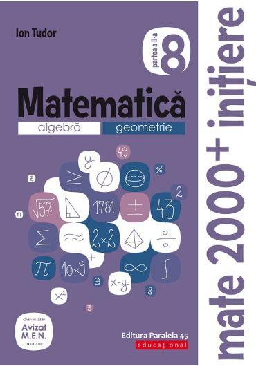 Matematica. Algebra, geometrie. Caiet de lucru. Clasa a VIII-a. Initiere. Partea a II-a