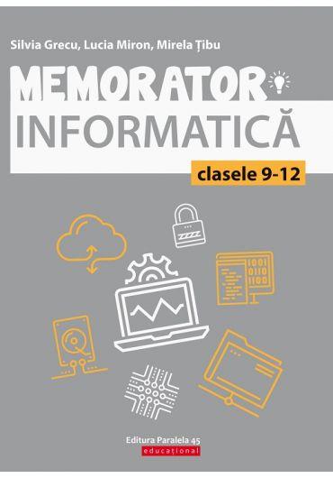 Memorator informatica clasele 9-12. Limbajul C++