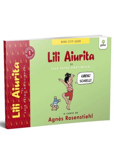 Lili Aiurita si cele patru anotimpuri. Volumul I