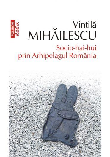 Socio-hai-hui prin Arhipelagul Romaniei