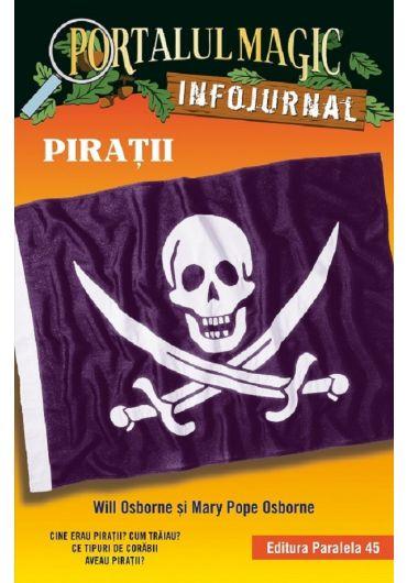 Piratii. Portalul Magic. Infojurnal