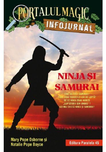 Ninja si samurai. Portalul Magic. Infojurnal