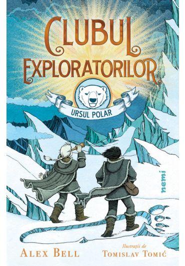 Clubul exploratorilor. Ursul Polar