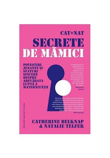 Cat + Nat. Secrete de mamici