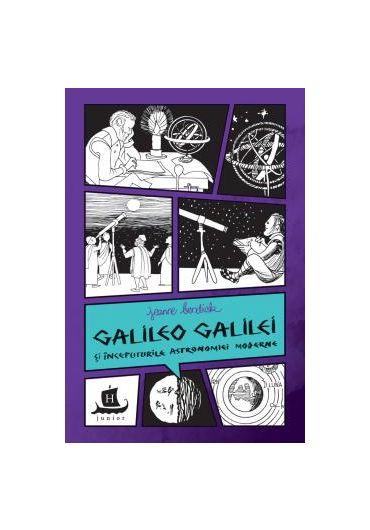 Galileo Galilei si inceputurile astronomiei moderne
