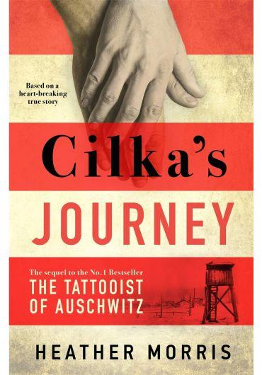 Cilka's Journey. The sequel to The Tattooist of Auschwitz