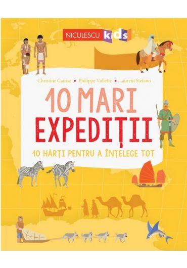 10 mari expeditii