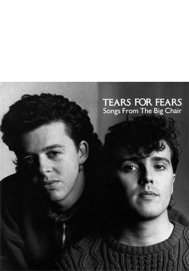 Tears for Fears - Song from the Big Chair - CD