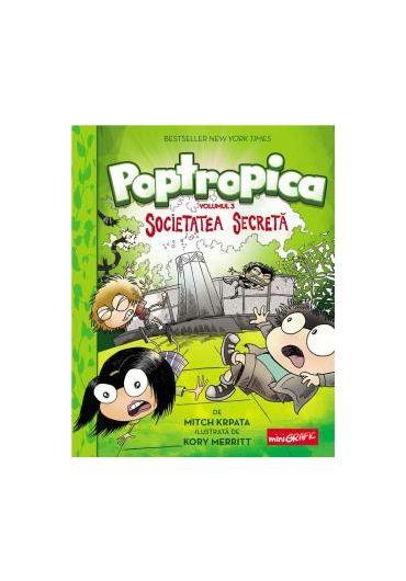 Poptropica vol. 3. Societatea secreta