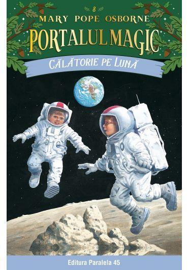 Calatorie pe Luna. Portalul Magic nr. 8