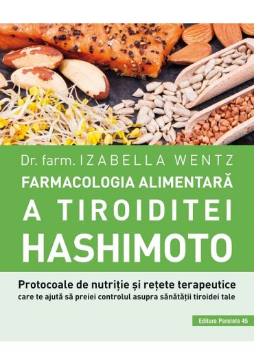 Farmacologia alimentara a tiroiditei Hashimoto