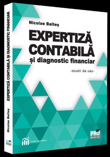 Expertiza contabila si diagnostic financiar. Studii de caz