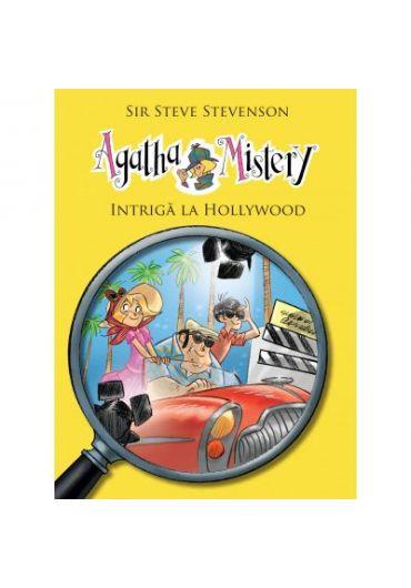 Agatha Mistery. Intriga la Hollywood, volumul 9