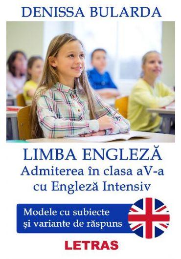 Limba engleza. Admiterea in clasa 5 cu engleza intensiv