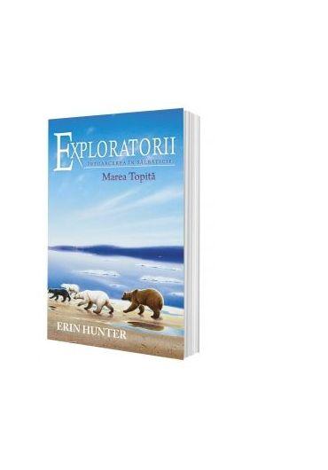 Exploratorii vol. 8. Marea topita