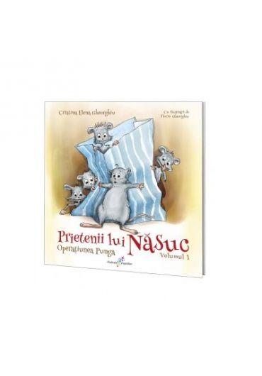 Prietenii lui Nasuc vol.1 - Operatiunea Punga