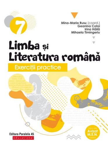 Exercitii practice de limba si literatura romana. Caiet de lucru. Clasa a VII-a