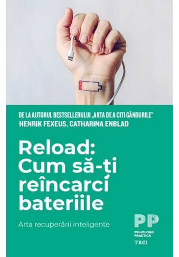Reload - Cum sa-ti reincarci bateriile