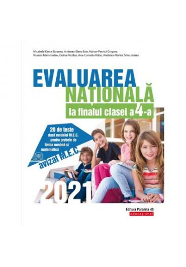 Evaluarea Nationala 2021 la finalul clasei a IV-a