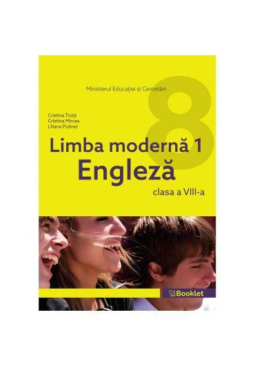 Manual limba moderna 1. Limba engleza clasa a VIII-a