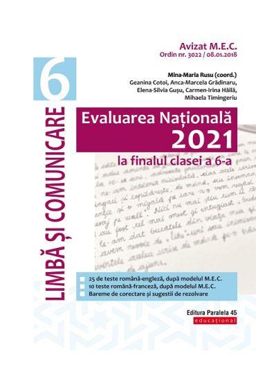 Evaluare Nationala 2021 la finalul clasei a VI-a. Limba si comunicare
