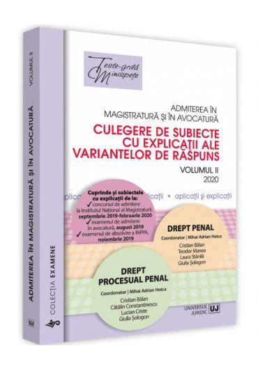 Admiterea in magistratura si si in avocatura. Drept penal drept procesual penal vol II