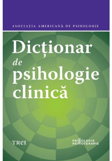 Dictionar de psihologie clinica